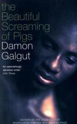 Beautiful Screaming of Pigs -- Paperback (New ed)