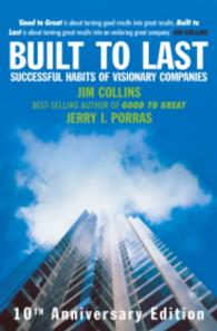 Built to Last : Successful Habits of Visionary Companies -- Hardback