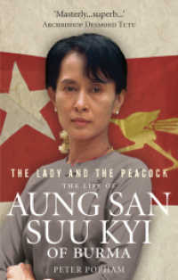 Lady and the Peacock : The Life of Aung San Suu Kyi of Burma -- Paperback