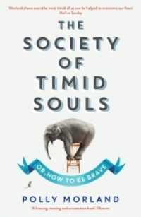 Society of Timid Souls : Or, How to be Brave -- Paperback