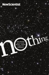 Nothing : From Absolute Zero to Cosmic Oblivion, Amazing Insights into Nothingness -- Paperback