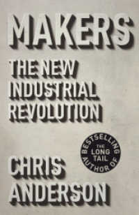 Makers : The New Industrial Revolution -- Paperback
