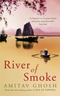 River of Smoke -- Paperback