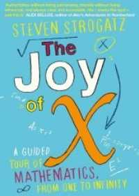 Joy of X : A Guided Tour of Mathematics, from One to Infinity -- Paperback