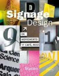 Signage Design (2012. 272 p. w. 450 col. ill. 30,5 cm)