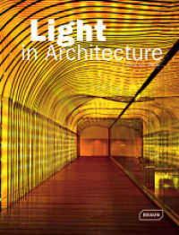Light in Architecture (2012. 439 p. w. numerous col. photographs and plns. 30,5 cm)