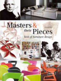 Masters + their Pieces : Best of furniture design. Dtsch.-Engl. (2012. 335 S. m. 850 Farbabb. 295 mm)