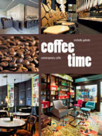 Coffee Time : Contemporary Caf (2012. 192 p. w. 300 col. ill. 22 cm)