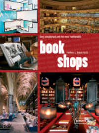 Bookshops - long established and the most fashionable (1st ed. 2012. 192 p. w. 300 col. ill. 295 mm)