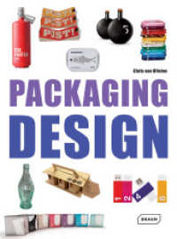 Packaging Design (1st ed. 2013. 240  p. w. 400 col. ill. 295 mm)