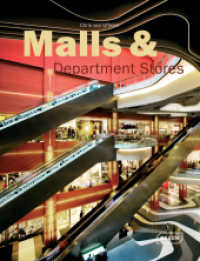 Malls & Department Stores (Architecture in Focus) (1st ed. 2013. 424 p. w. 900 col. ill. 295 mm)