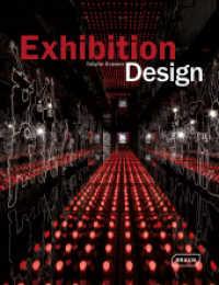 Exhibition Design (Architecture in Focus) (1st ed. 2014. 272 p. w. 400 col. ill. 295 mm)
