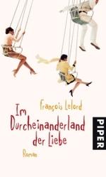 Im Durcheinanderland der Liebe : Roman