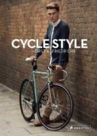 Cycle Style (2012. 192 p. w. 200 col. ill. 240 mm)