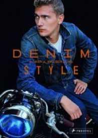 Denim Style (2014. 176 p. w. 160 col. photographs. 270 mm)