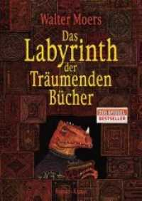 Das Labyrinth der Tr&amp;auml;umenden B&amp;uuml;cher : Ein Roman aus Zamonien von Hildegunst von Mythenmetz. Aus d. Zamonischen &amp;uuml;bertr. u. illustr. v. Walter Moers. Ausgezeichnet mit dem Phantastik-Preis 2005 der Stadt Wetzlar (2011. 426 S. m. Illustr. 245 mm)