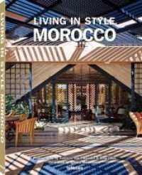 Living in Style Morocco : Deutsch, Englisch, Französisch (2015. 208 S. 200 Farbabb. 320 mm)