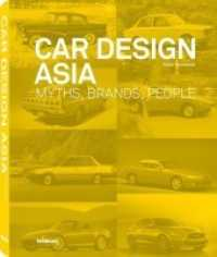 Car Design Asia : Myths, Brands, People (2014. 304 p. w. 125 bw  and 125 col. ill. 24,6 cm)
