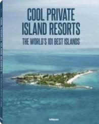 Cool Private Island Resorts : The World's 101 Best Islands. Engl.-Dtsch.-Französ.-Russ. (2013. 220 S. m. 344 Farbfotos. 320 mm)