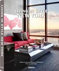 Living in Style New York : Texte in Deutsch, Englisch und Französisch (2014. 220 S. m. 250 Farbabb. 320 mm)