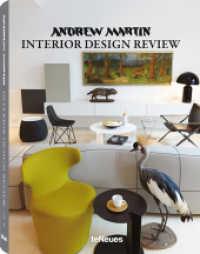 Andrew Martin Interior Design Review Vol.18 (Andrew Martin Interior Design Review Vol.18) (2014. 496 p. w. 1000 col. ill. 317 mm)