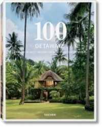 100 Getaways, 2 Bände : Rund um die Welt; Around the World; Autour du monde. Dtsch.-Engl.-Französ. (1., Aufl. 2014. 718 p. m. zahlr. Farbfotos. 32,5 cm)