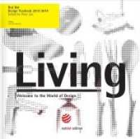 red dot design yearbook: living 2013/2014 (2013. 540 S. m. 600 Abb. 30 cm)