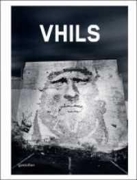 VHILS (2011. 153 p. w. col. ill. 32 cm)