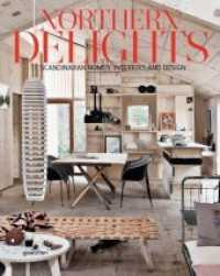 Northern Delights : Scandinavian Homes, Interiors and Design (1st ed. 2013. 255 p. w. numerous col. ill. 30,5 cm)