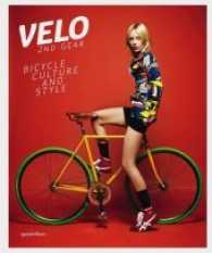 Velo - 2nd Gear : Bicycle Culture and Style (1st ed. 2013. 250 p. m. zahlr. Farbfotos. 28,5 cm)