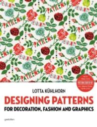 Designing Patterns, w. CD-ROM : For Decoration, Fashion and Graphics (2014. 160 p. w. col. ill. 28cm)