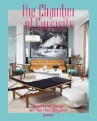 The Chamber of Curiosity : Apartment Design and the New Elegance (2014. 256 p. w. col. ill. 30 cm)