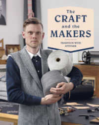 The Craft and the Makers : Tradition with Attitude (2014. 256 p. 280 mm)
