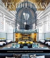Let's Go Out Again : Interiors for Restaurants, Bars and Unusual Food Places (2015. 256 p. 285 mm)