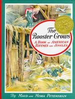 The rooster crows : hbk a book of American rhymes and jingles