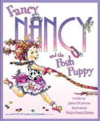 Fancy Nancy and the Posh Puppy