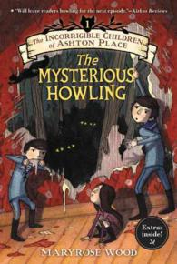 The Mysterious Howling Incorrigible Children of Ashton Place