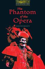 The Phantom of the Opera Oxford Bookworms Library Stage 1 / Fantasy & Horror