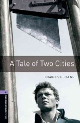 A Tale of Two Cities Oxford bookworms Library4