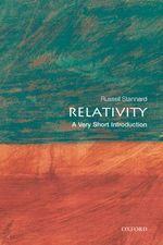 Relativity Very short introductions