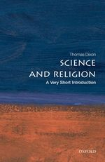 Science and religion a very short introduction Very short introductions