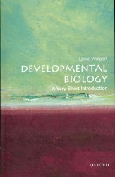 Developmental biology a very short introduction Very short introductions
