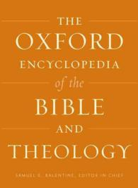 The Oxford encyclopedia of the Bible and theology : electronic bk