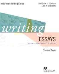Writing essays Student book from sentence to paragraph Macmillan writing series