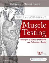 Daniels and Worthingham's muscle testing techniques of manual examination and performance testing