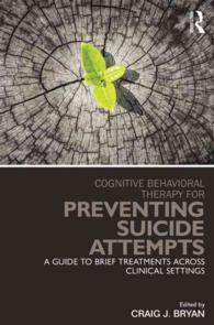 Cognitive-behavioral therapy for preventing suicide attempts pbk a guide to brief treatments across clinical settings Clinical topics in psychology and psychiatry