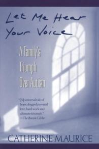Let me hear your voice a family's triumph over autism