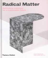 Radical matter rethinking materials for a sustainable future