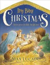 Itsy Bitsy Christmas : You're Never Too Little for His Love (BRDBK) 『みんなうれしいクリスマス』(原書)