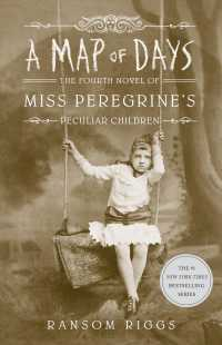 A MAP OF DAYS Miss Peregrine's Peculiar Children